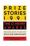 Prize Stories 1991: The O. Henry Awards