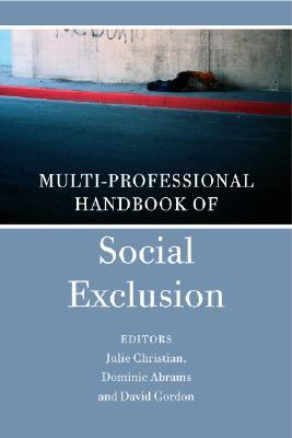Multidisciplinary Handbook of Social Exclusion Research