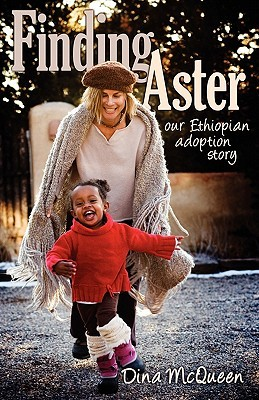 Finding Aster: Our Ethiopian Adoption Story
