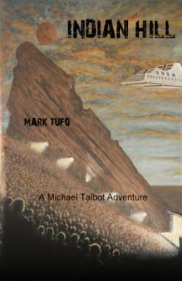 Indian Hill 1 by Mark Tufo