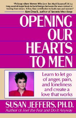 Download Opening Our Hearts to Men by Susan  Jeffers CHM