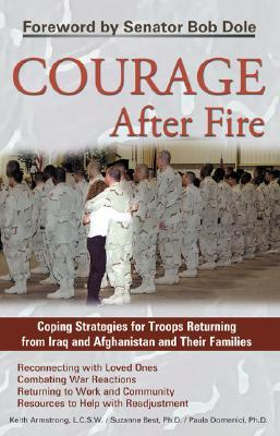Courage After Fire by Keith Armstrong