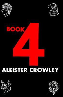 Book 4 by Aleister Crowley