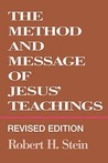 Method and Message of Jesus' Teachings, Revised Edition (Revised)