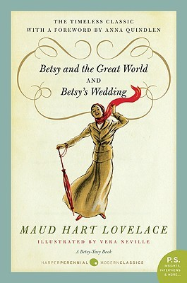 Betsy and the Great World &amp; Betsy's Wedding by Maud Hart Lovelace