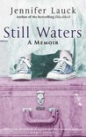 Still Waters by Jennifer Lauck