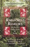 Rainforest Remedies: 100 Healing Herbs of Belize 2nd Enlarged Edition