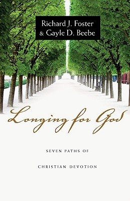 Longing for God by Richard J. Foster