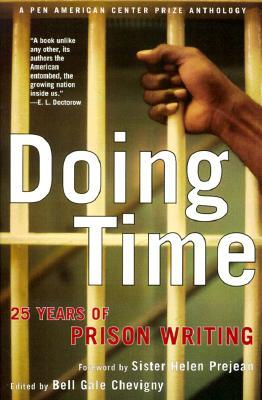 Doing Time: 25 Years of Prison Writing, Bell Gale Chevigny | Bibliophilia: read more books! (Recommended reading)