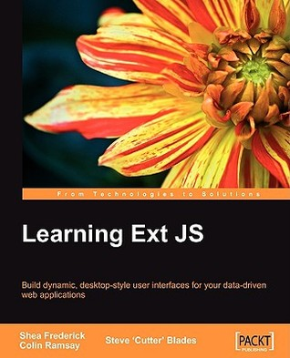 Learning Ext JS by Shea Frederick