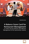 A Balance Score Card For Restaurant Management: A Control Tool For Efficient And Effective Management Of The Gastronomy Industry