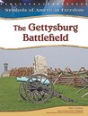The Gettysburg Battlefield (Symbols of American Freedom)