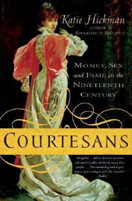 Courtesans by Katie Hickman