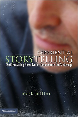 Experiential Storytelling: (Re)Discovery Narrative to Communicate God's Message