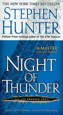Night Of Thunder by Stephen Hunter