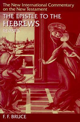 The Epistle to the Hebrews by F.F. Bruce