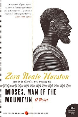 Moses, Man of the Mountain by Zora Neale Hurston