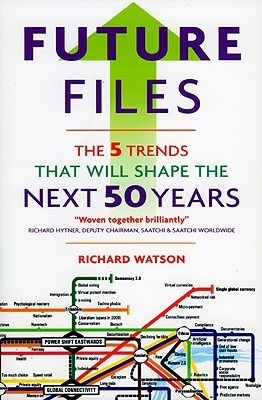 Future Files: 5 Trends That Will Shape the Next 50 Years