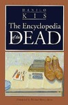 Encyclopedia of the Dead by Danilo Kiš