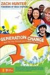 Generation Change: Roll Up Your Sleeves and Change the World (Invert)