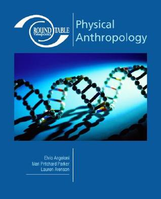 Roundtable Viewpoints: Physical Anthropology (Roundtable Viewpoints)