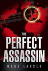 The Perfect Assassin (David Slayton, #1)