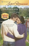 A Father for Danny (Suddenly a Parent) (Harlequin Superromance, #1515)