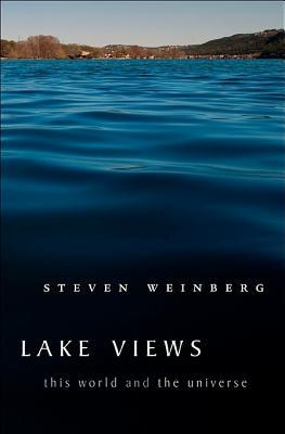 Lake Views by Steven Weinberg