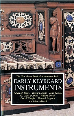 Early Keyboard Instruments by Edwin M. Ripin