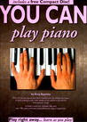 You Can Play Piano (with Audio CD) (You Can)