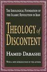 Theology of Discontent: The Ideological Foundation of the Islamic Revolution in Iran