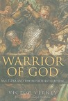 Warrior of God: Jan Zizka and the Hussite Revolution