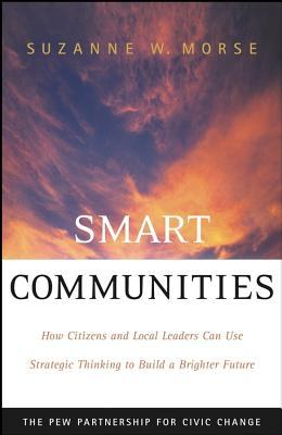 Smart Communities by Suzanne W. Morse