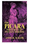 The Picara: From Hera to Fantasy Heroine