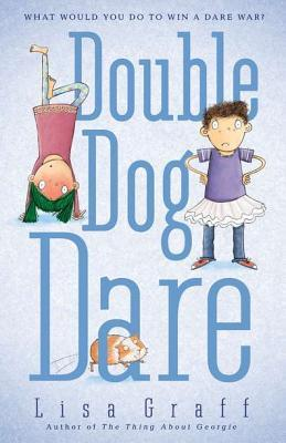 Double Dog Dare by Lisa Graff