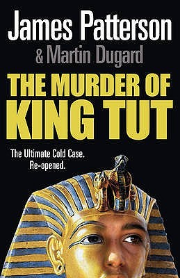 Download for free The Murder Of King Tut PDF by James Patterson, Martin Dugard