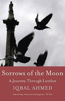 Sorrows of the Moon: In Search of London
