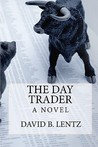 The Day Trader: A Novel