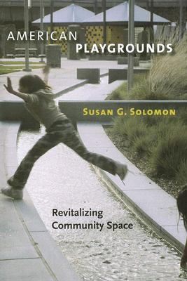 American Playgrounds by Susan G. Solomon
