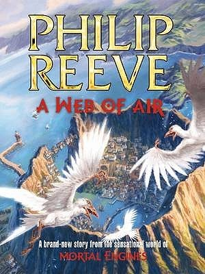 A Web of Air (Fever Crumb, #2)