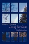 Living by Faith: Weekly Devotions