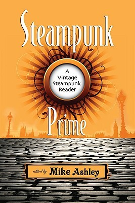 Steampunk Prime by Mike Ashley