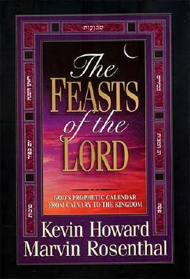 The Feasts of the Lord by Kevin Howard