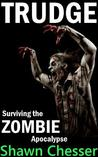 Trudge (Surviving the Zombie Apocalypse, #1)