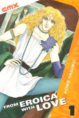 From Eroica with Love, Vol. 1 by Yasuko Aoike