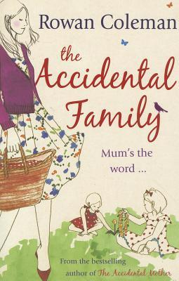 The Accidental Family by Rowan Coleman