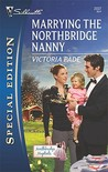 Marrying The Northbridge Nanny (Silhouette Special Edition)