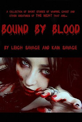 Bound by Blood by Leigh Savage