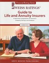 Weiss Ratings' Guide to Life and Annuity Insurers: A Quarterly Compilation of Insurance Company Ratings and Analyses