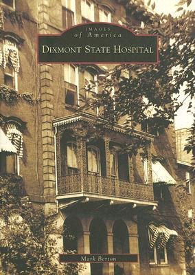 Dixmont State Hospital  (PA) by Mark Berton